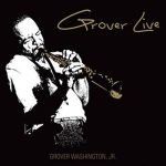 "Musiktipp: Grover Washington, Jr. | ""Just The Two Of Us"""